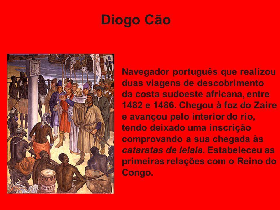 Navegador português que realizou duas viagens de descobrimento da costa sudoeste africana, entre 1482 e 1486.