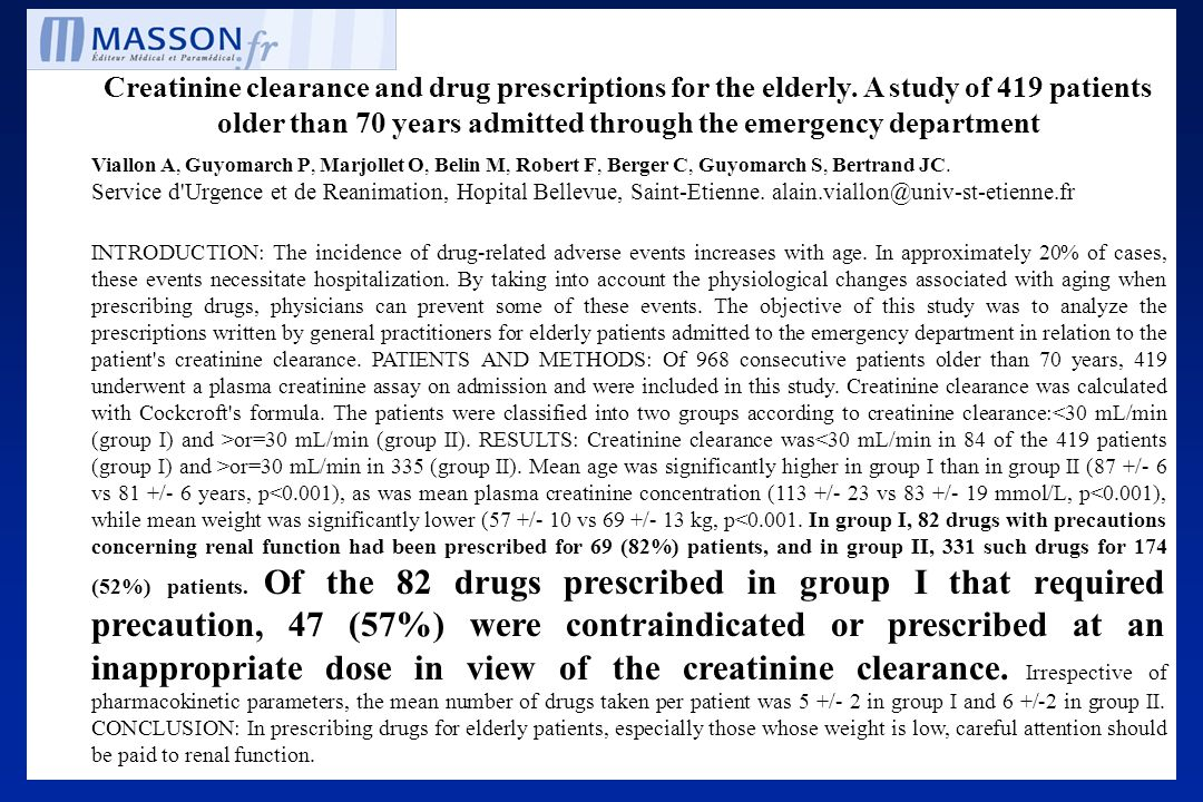 Creatinine clearance and drug prescriptions for the elderly. A study of 419 patients older than 70 years admitted through the emergency department Via