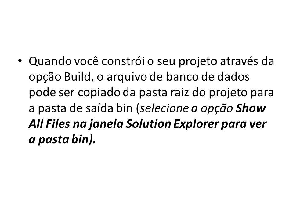 Quando você constrói o seu projeto através da opção Build, o arquivo de banco de dados pode ser copiado da pasta raiz do projeto para a pasta de saída