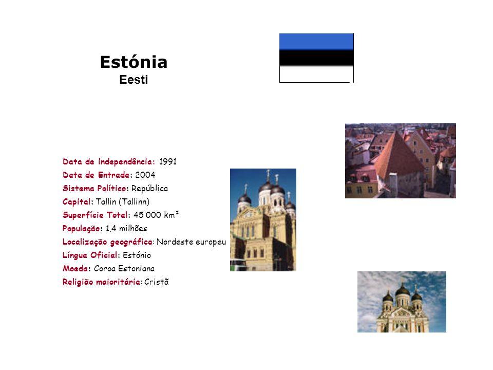 Estónia Eesti Data de independência: 1991 Data de Entrada: 2004 Sistema Político: República Capital: Tallin (Tallinn) Superfície Total: 45 000 km² Pop