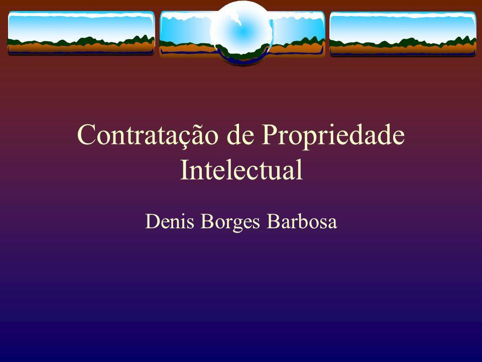 Contratação de Propriedade Intelectual Denis Borges Barbosa