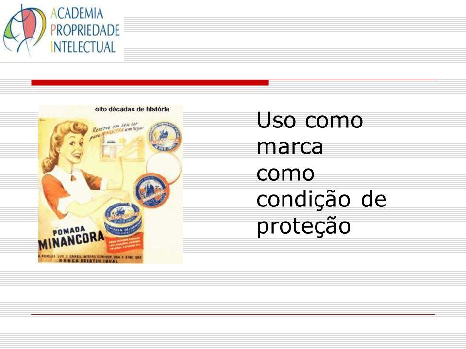 Uso como marca como condição de proteção