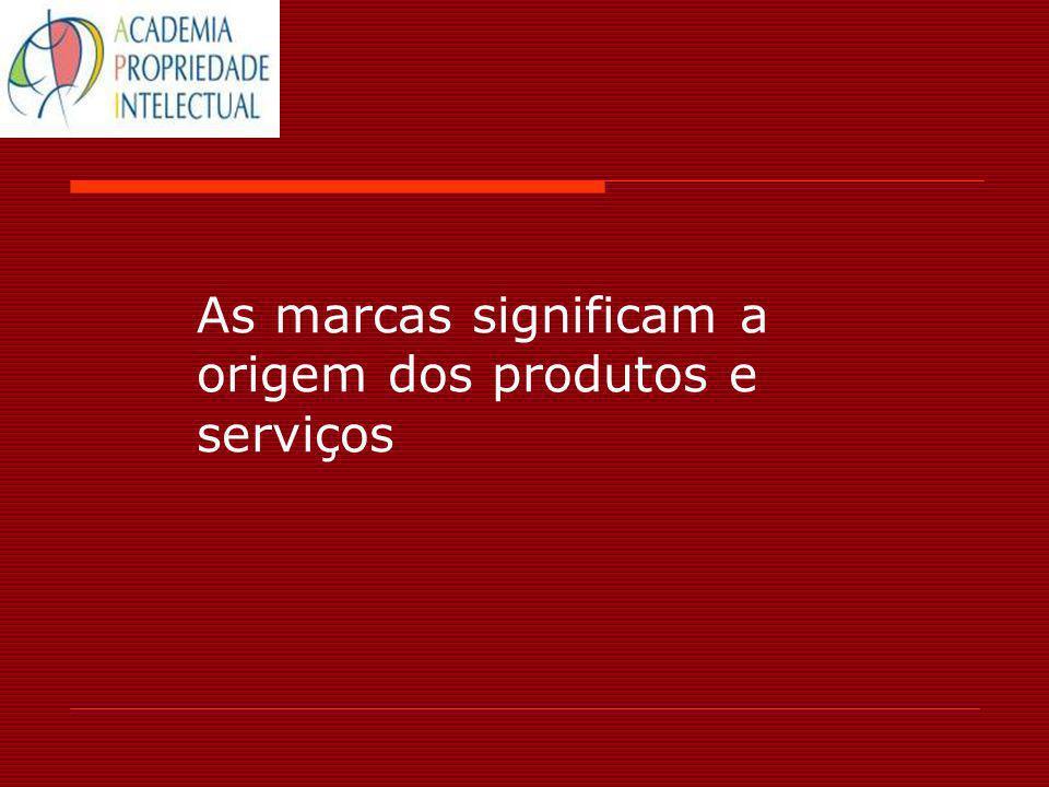 A noção de origem em direito de marcas A marca (repete-se em quase todos os sistemas nacionais) designa a origem dos produtos ou serviços.