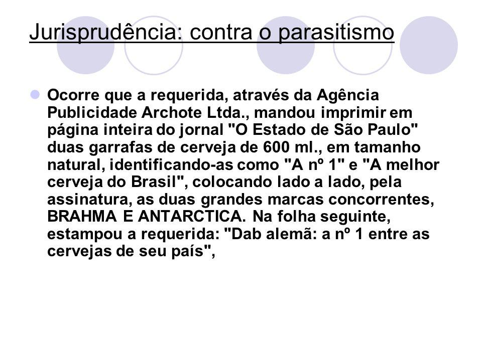 Jurisprudência: contra o parasitismo Ocorre que a requerida, através da Agência Publicidade Archote Ltda., mandou imprimir em página inteira do jornal