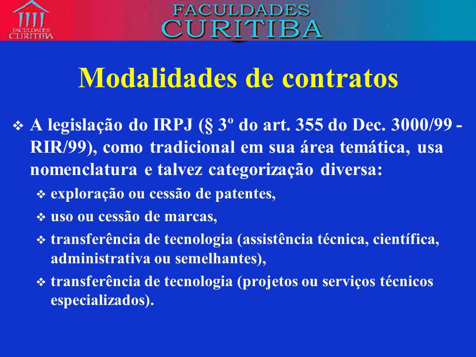 Modalidades de contratos Notável é a noção de assistência técnica da legislação do IRPJ, que se ajusta bastante à figura do contrato de know how, ou, no dizer do INPI, Contrato de Fornecimento de Tecnologia.