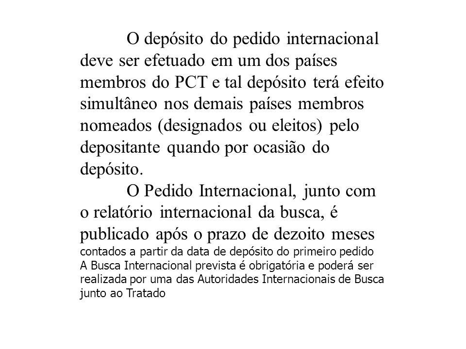 O depósito do pedido internacional deve ser efetuado em um dos países membros do PCT e tal depósito terá efeito simultâneo nos demais países membros n