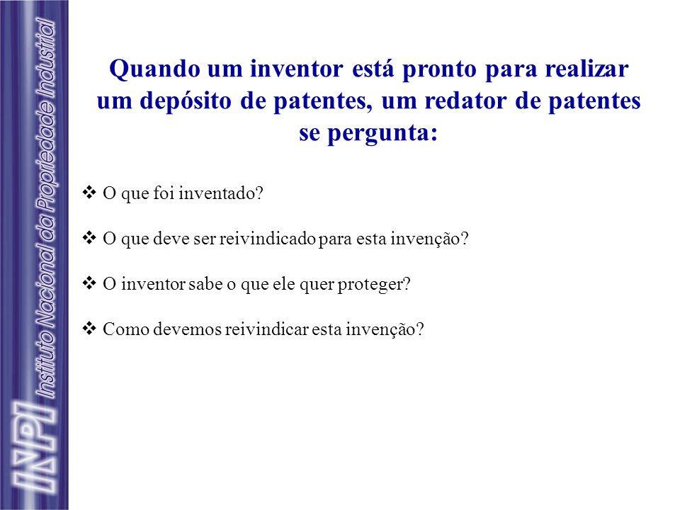 Quando um inventor está pronto para realizar um depósito de patentes, um redator de patentes se pergunta: O que foi inventado? O que deve ser reivindi