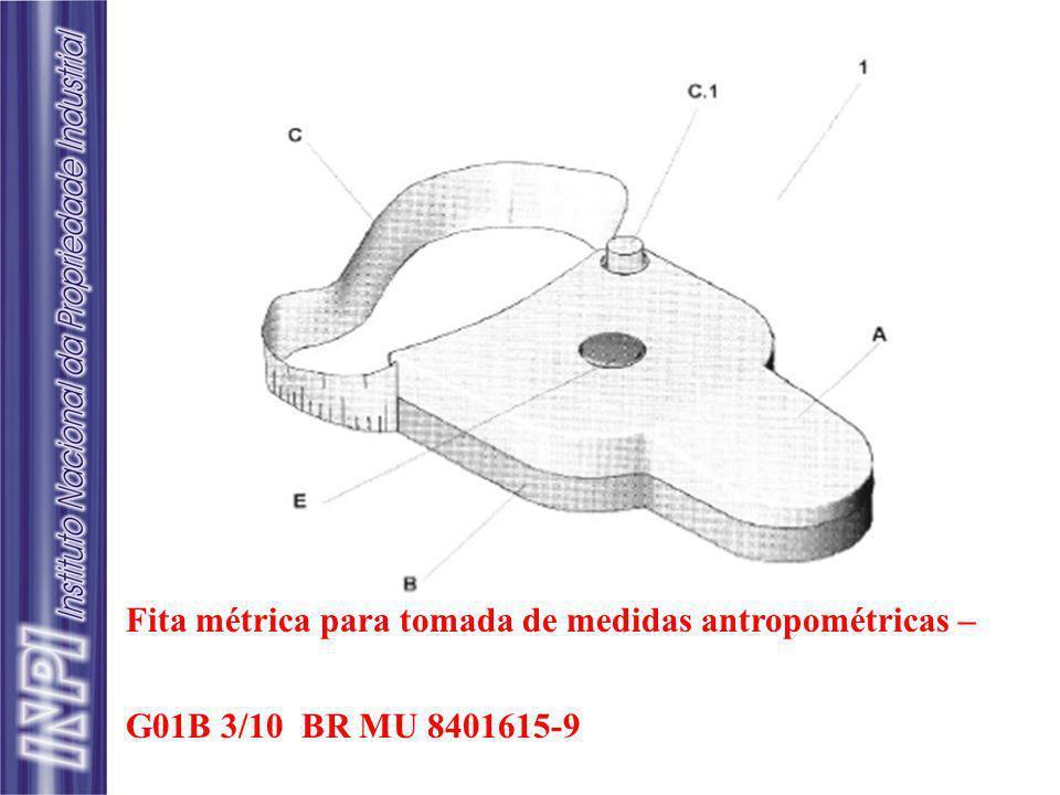 Fita métrica para tomada de medidas antropométricas – G01B 3/10 BR MU 8401615-9