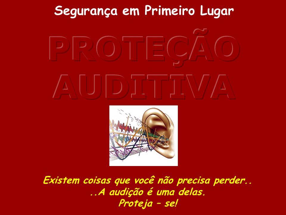 PROTEJA SEUS OUVIDOS PORQUE INVESTIR EM PROGRAMA DE CONTROLE AUDITIVO ( P.C.A.