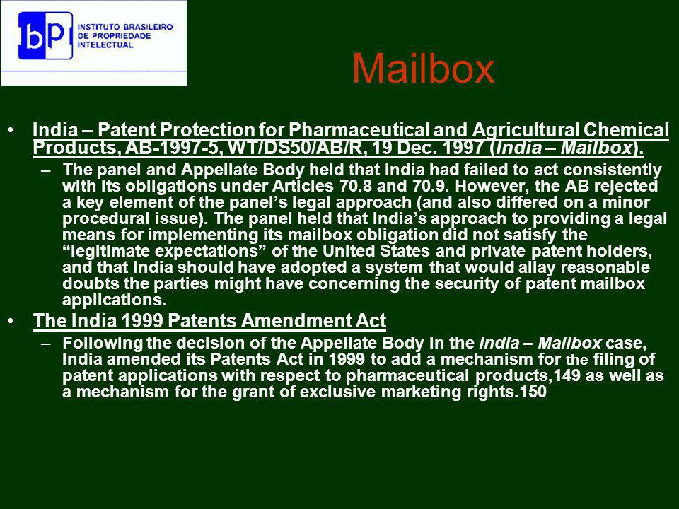 Mailbox India – Patent Protection for Pharmaceutical and Agricultural Chemical Products, AB-1997-5, WT/DS50/AB/R, 19 Dec. 1997 (India – Mailbox). –The