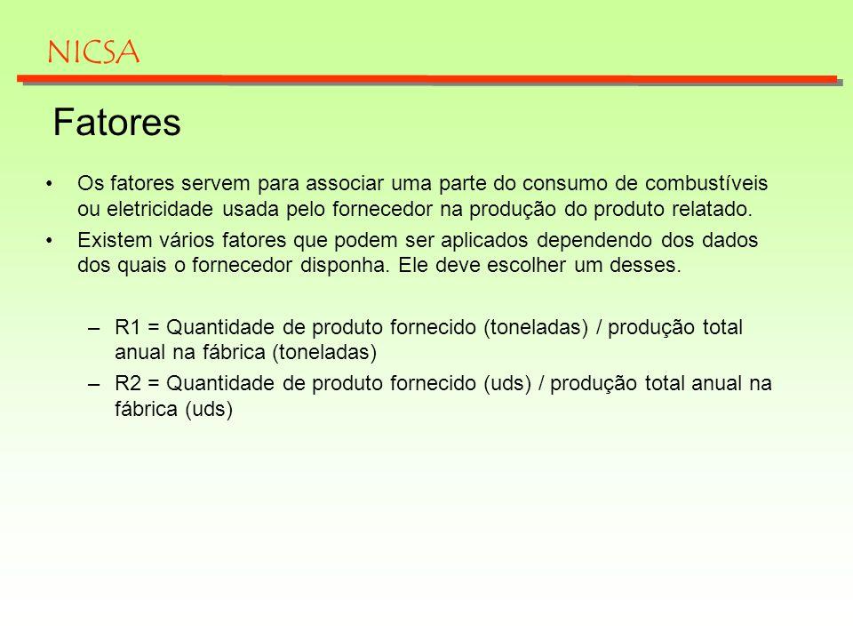 Fatores Os fatores servem para associar uma parte do consumo de combustíveis ou eletricidade usada pelo fornecedor na produção do produto relatado. Ex
