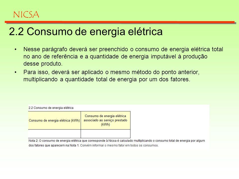 2.2 Consumo de energia elétrica Nesse parágrafo deverá ser preenchido o consumo de energia elétrica total no ano de referência e a quantidade de energ