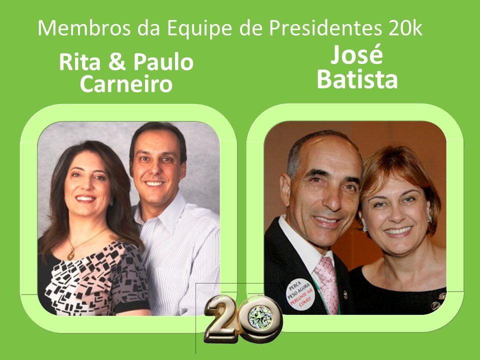 Membros da Equipe de Presidentes 20k José Batista Rita & Paulo Carneiro
