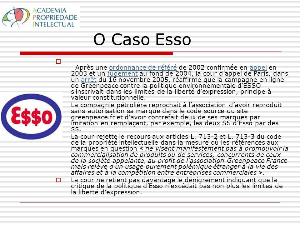 O Caso Esso Après une ordonnance de référé de 2002 confirmée en appel en 2003 et un jugement au fond de 2004, la cour dappel de Paris, dans un arrêt du 16 novembre 2005, réaffirme que la campagne en ligne de Greenpeace contre la politique environnementale dESSO sinscrivait dans les limites de la liberté dexpression, principe à valeur constitutionnelle.ordonnance de référéappeljugementarrêt La compagnie pétrolière reprochait à lassociation davoir reproduit sans autorisation sa marque dans le code source du site greenpeace.fr et davoir contrefait deux de ses marques par imitation en remplaçant, par exemple, les deux SS dEsso par des $$.