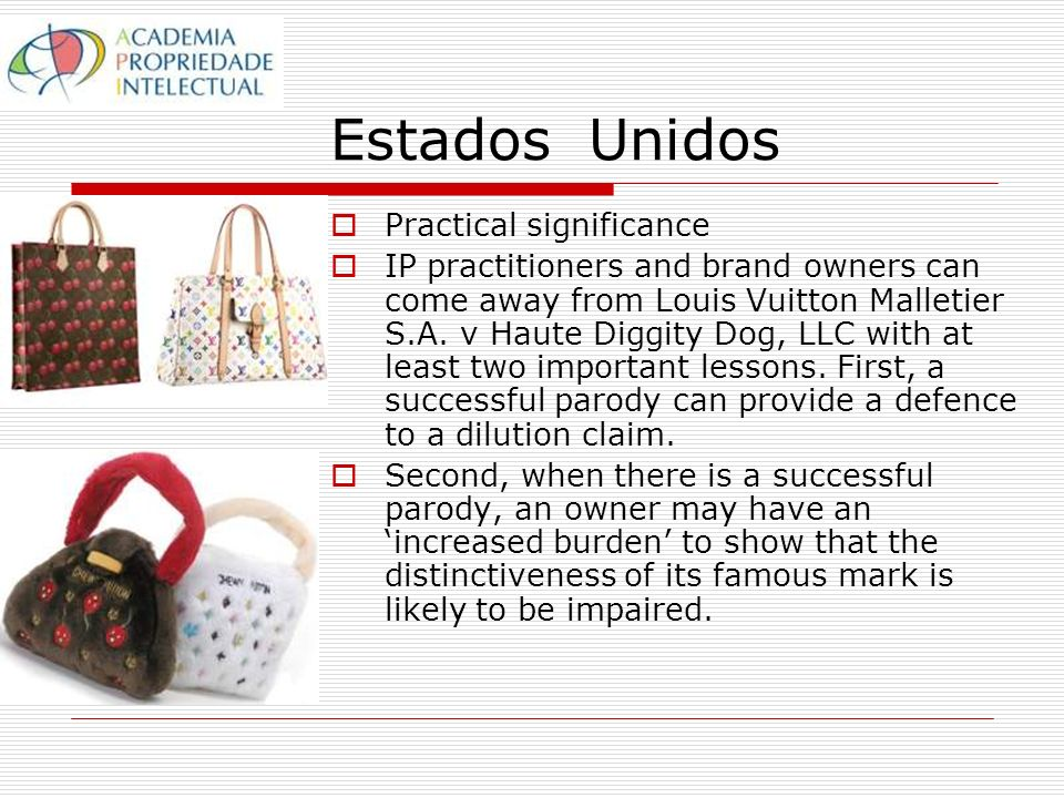 Estados Unidos Practical significance IP practitioners and brand owners can come away from Louis Vuitton Malletier S.A.
