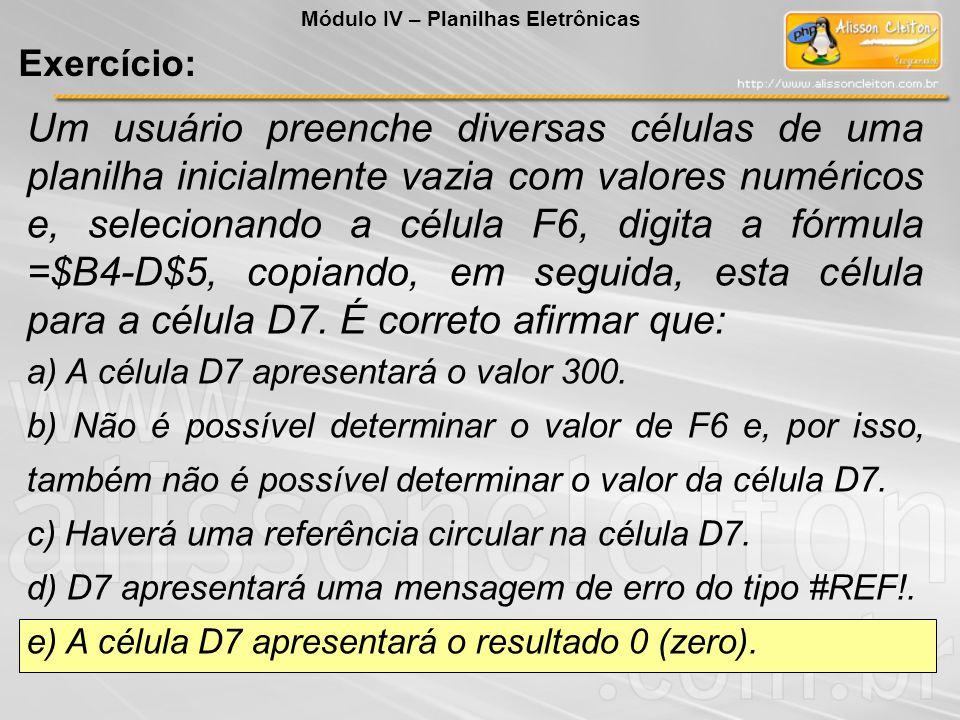 Um usuário preenche diversas células de uma planilha inicialmente vazia com valores numéricos e, selecionando a célula F6, digita a fórmula =$B4-D$5,