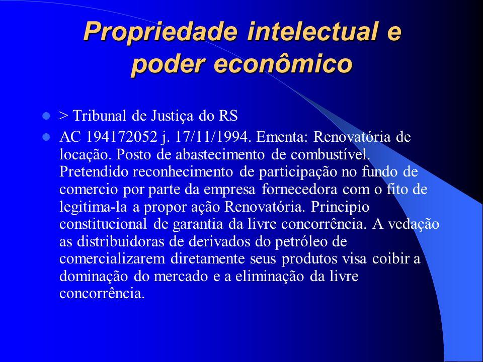 Propriedade intelectual e poder econômico > Tribunal de Justiça do RS AC 194172052 j. 17/11/1994. Ementa: Renovatória de locação. Posto de abastecimen