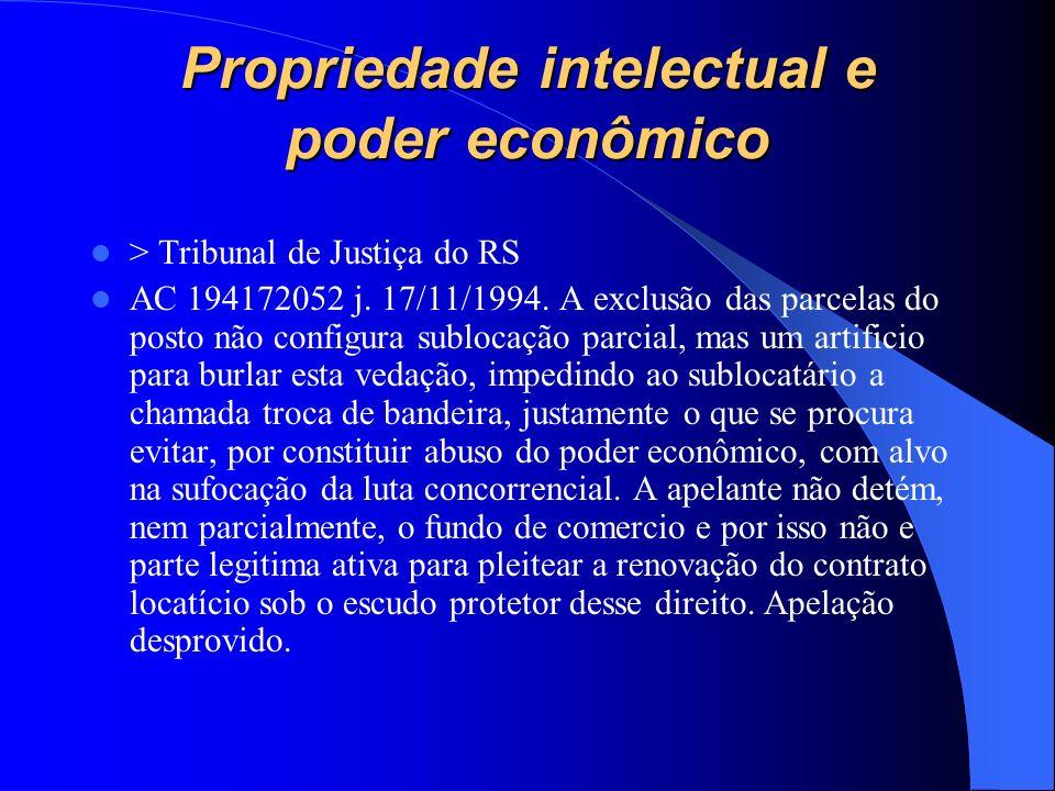 Propriedade intelectual e poder econômico > Tribunal de Justiça do RS AC 194172052 j. 17/11/1994. A exclusão das parcelas do posto não configura sublo