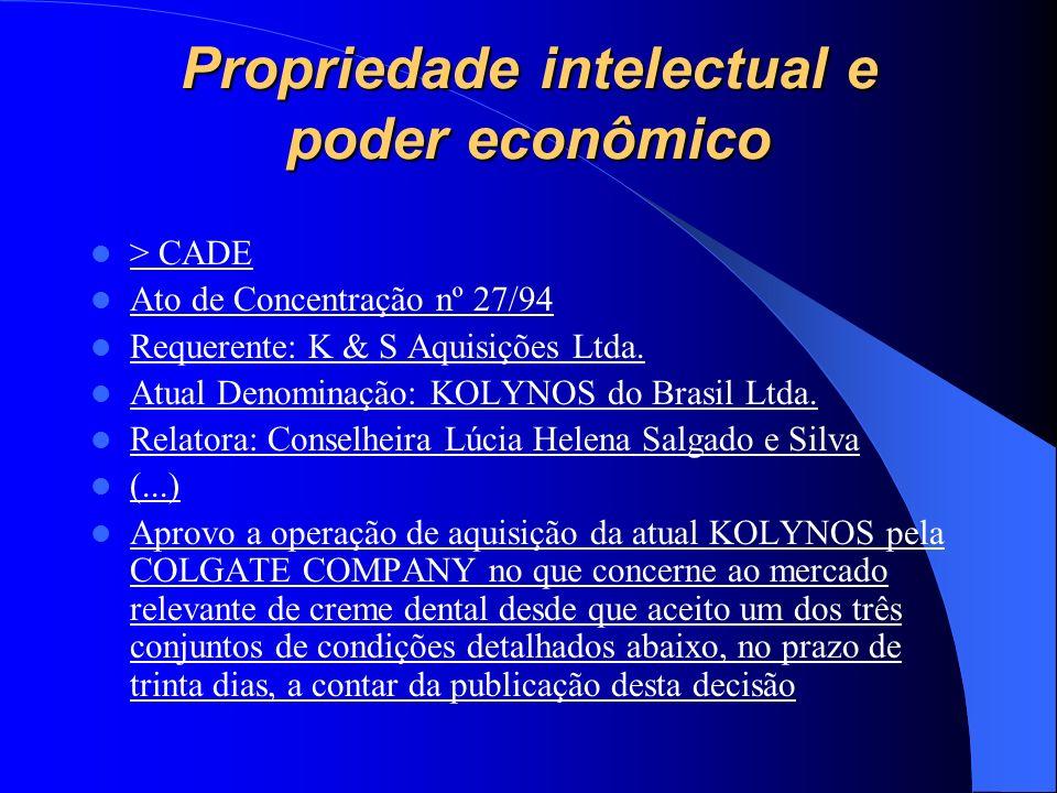 Propriedade intelectual e poder econômico > CADE Ato de Concentração nº 27/94 Requerente: K & S Aquisições Ltda. Atual Denominação: KOLYNOS do Brasil