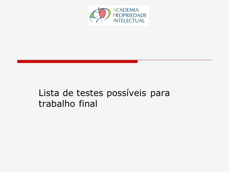Lista de testes possíveis para trabalho final