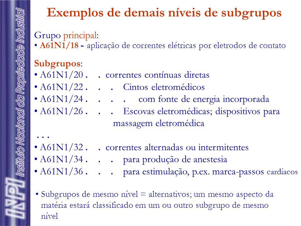 Grupo principal: A61N1/18 - aplicação de correntes elétricas por eletrodos de contato Subgrupos: A61N1/20.. correntes contínuas diretas A61N1/22... Ci