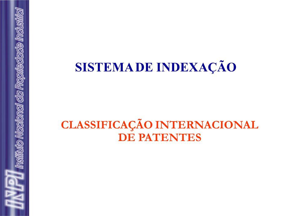 SISTEMA DE INDEXAÇÃO CLASSIFICAÇÃO INTERNACIONAL DE PATENTES