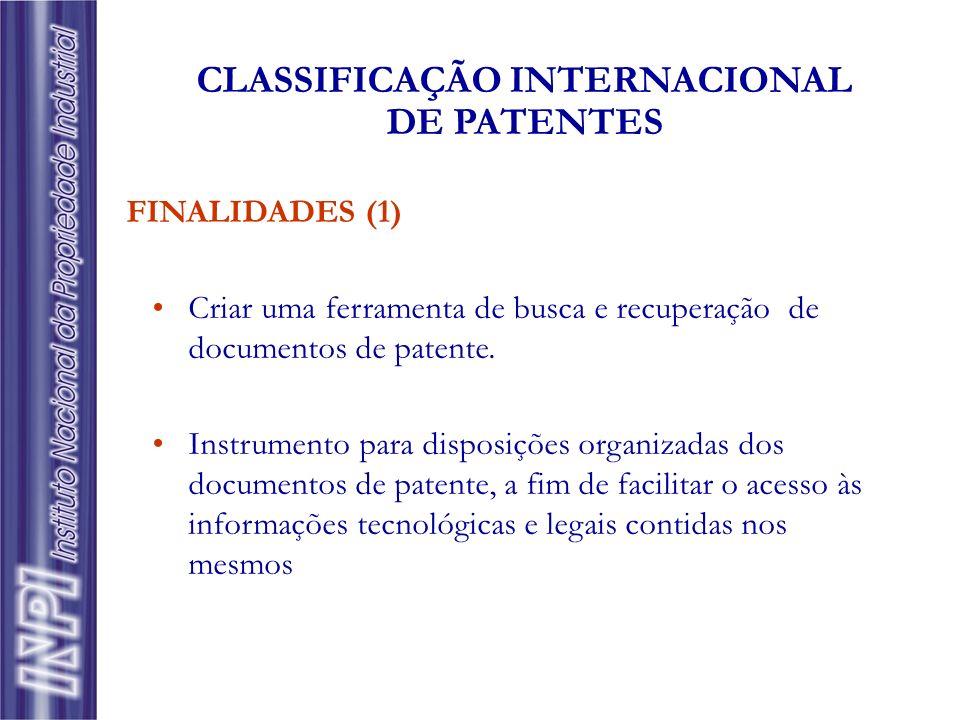 FINALIDADES (1) Criar uma ferramenta de busca e recuperação de documentos de patente. Instrumento para disposições organizadas dos documentos de paten