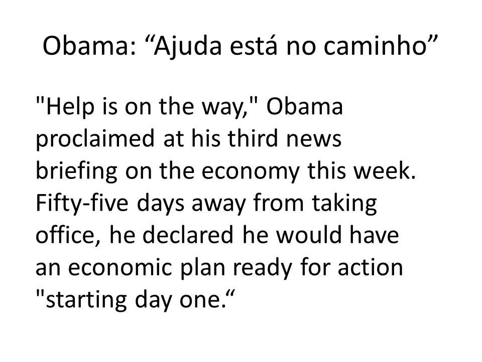 Risco global O grande risco para a economia mundial é se Obama vai cair vítima das tentações do protecionismo com a taxa de desemprego aumentando no anos que vem.