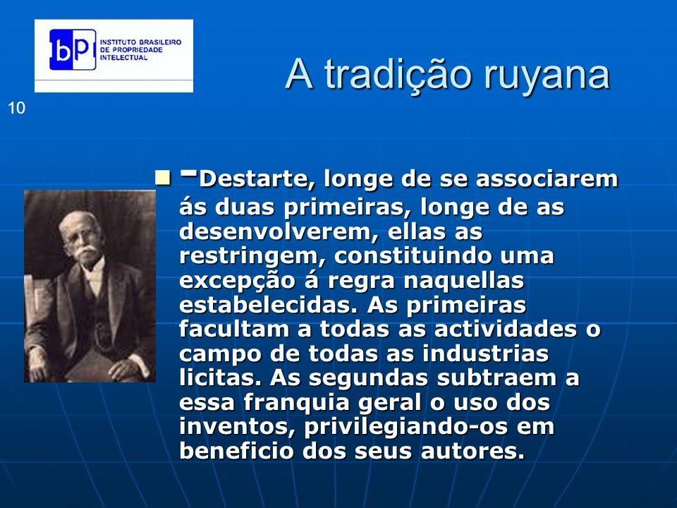 A tradição ruyana 10 - Destarte, longe de se associarem ás duas primeiras, longe de as desenvolverem, ellas as restringem, constituindo uma excepção á