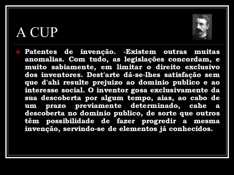 A CUP Patentes de invenção.-Existem outras muitas anomalias.