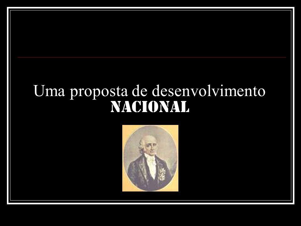 Uma proposta de desenvolvimento nacional