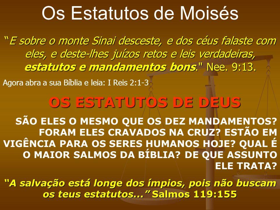 E sobre o monte Sinai desceste, e dos céus falaste com eles, e deste-lhes juízos retos e leis verdadeiras, estatutos e mandamentos bons.