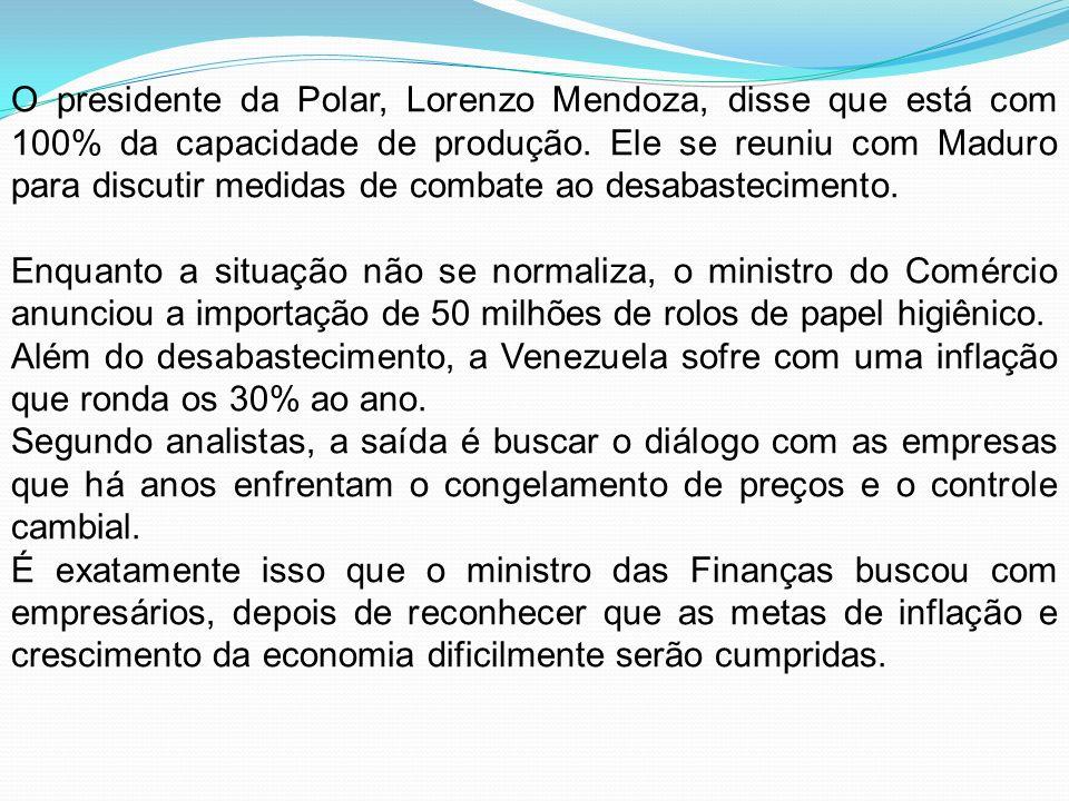 O presidente da Polar, Lorenzo Mendoza, disse que está com 100% da capacidade de produção. Ele se reuniu com Maduro para discutir medidas de combate a
