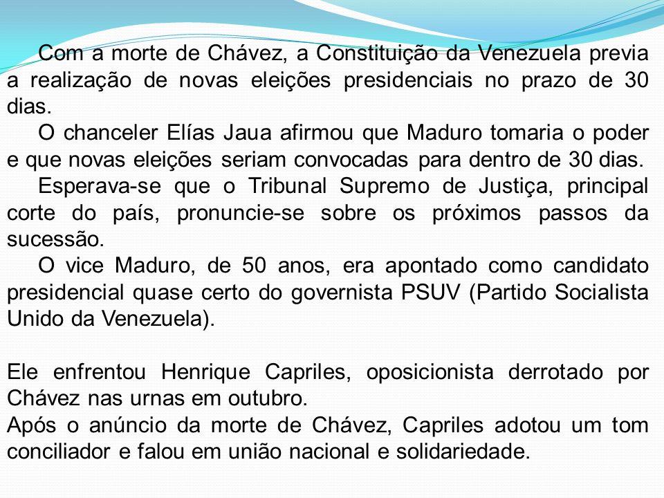 Com a morte de Chávez, a Constituição da Venezuela previa a realização de novas eleições presidenciais no prazo de 30 dias. O chanceler Elías Jaua afi