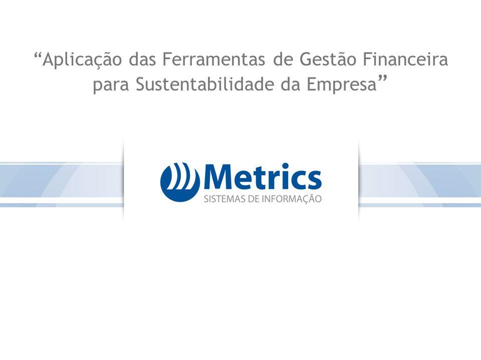Assuntos que serão abordados A visão da gestão financeira.