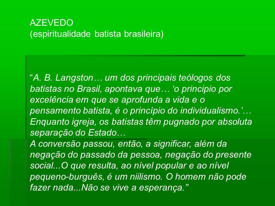 AZEVEDO (espiritualidade batista brasileira) A. B.