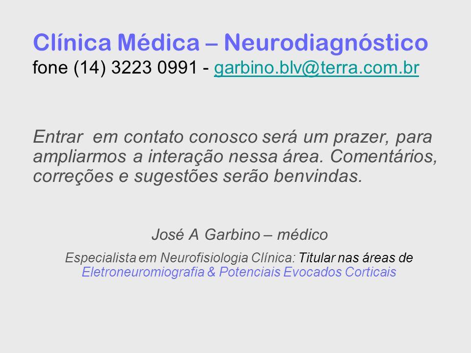 Clínica Médica – Neurodiagnóstico fone (14) 3223 0991 - garbino.blv@terra.com.brgarbino.blv@terra.com.br Entrar em contato conosco será um prazer, par
