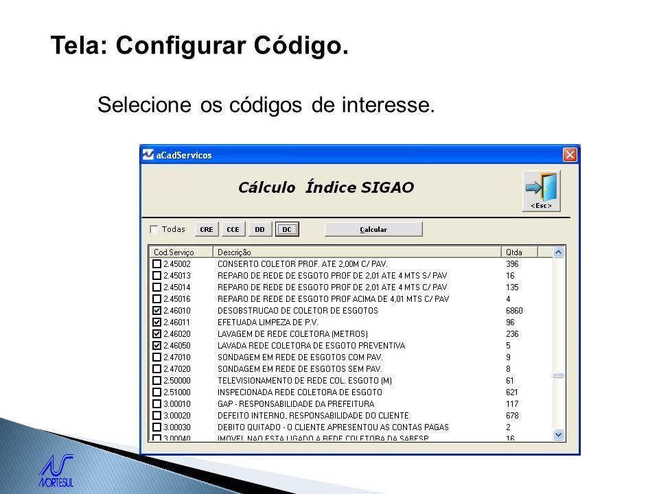 Tela: Configurar Código. Selecione os códigos de interesse.