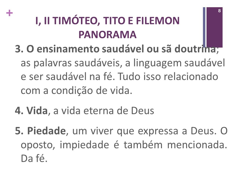 + I, II TIMÓTEO, TITO E FILEMON PANORAMA 6.