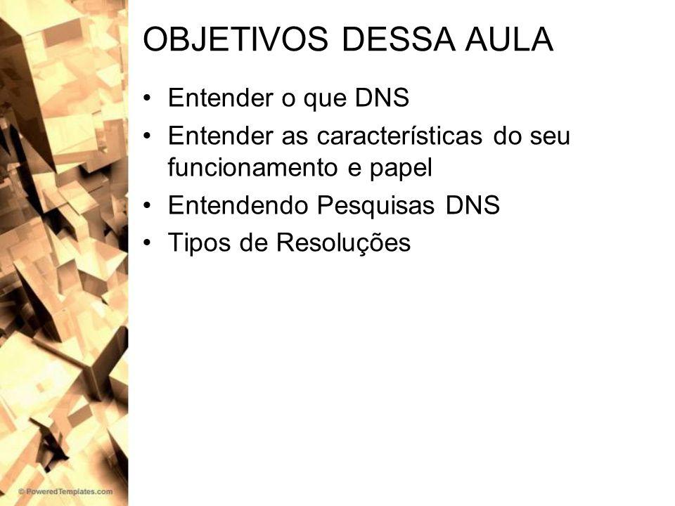 DNS DNS é a abreviatura de Domain Name System DNS é um serviço de resolução de nomes, onde sua maior função é converter números IPs em nomes.