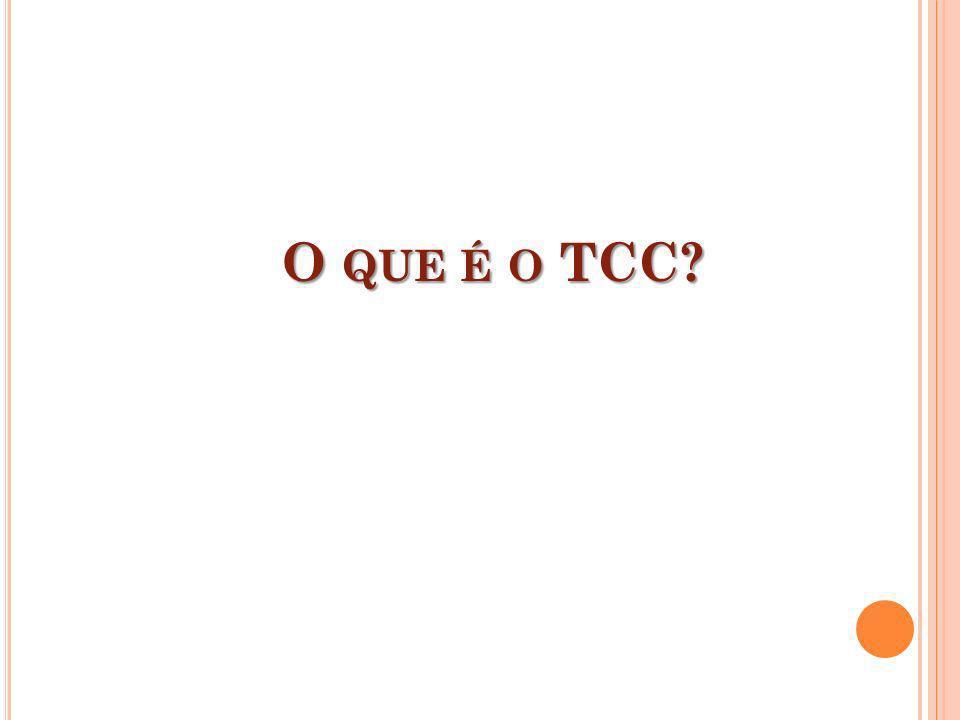 O QUE É O TCC?