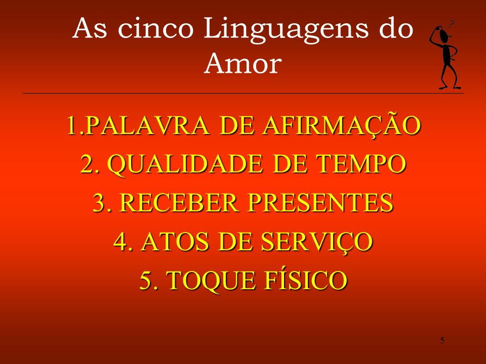 6 As cinco Linguagens do Amor INTRODUÇÃO O RESERVATÓRIO DE AMOR.