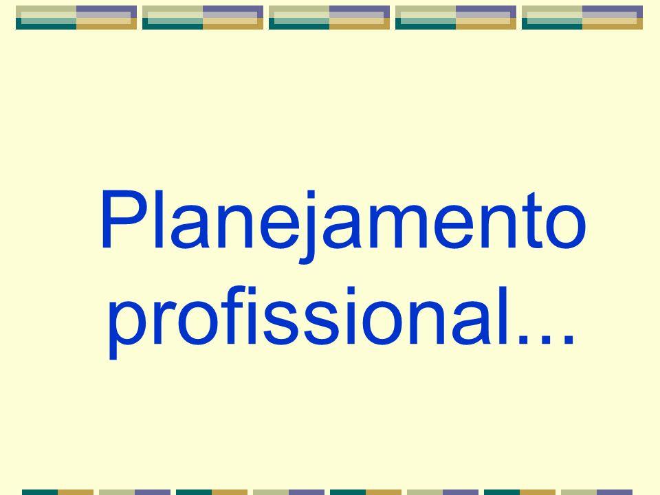 Planejamento profissional...