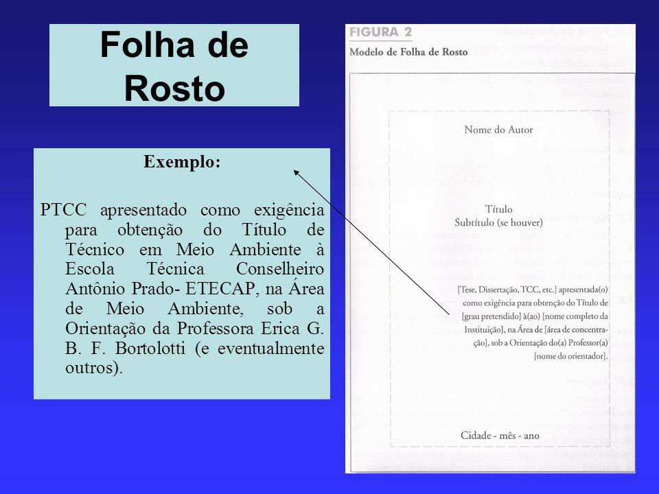 Folha de Rosto Exemplo: PTCC apresentado como exigência para obtenção do Título de Técnico em Meio Ambiente à Escola Técnica Conselheiro Antônio Prado