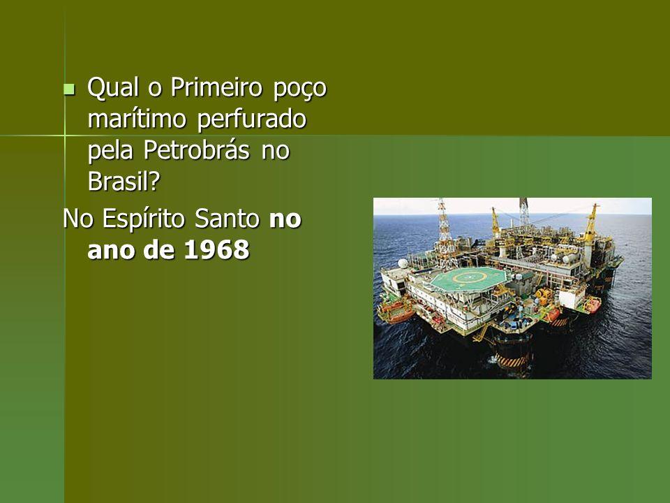 Qual o Primeiro poço marítimo perfurado pela Petrobrás no Brasil? Qual o Primeiro poço marítimo perfurado pela Petrobrás no Brasil? No Espírito Santo