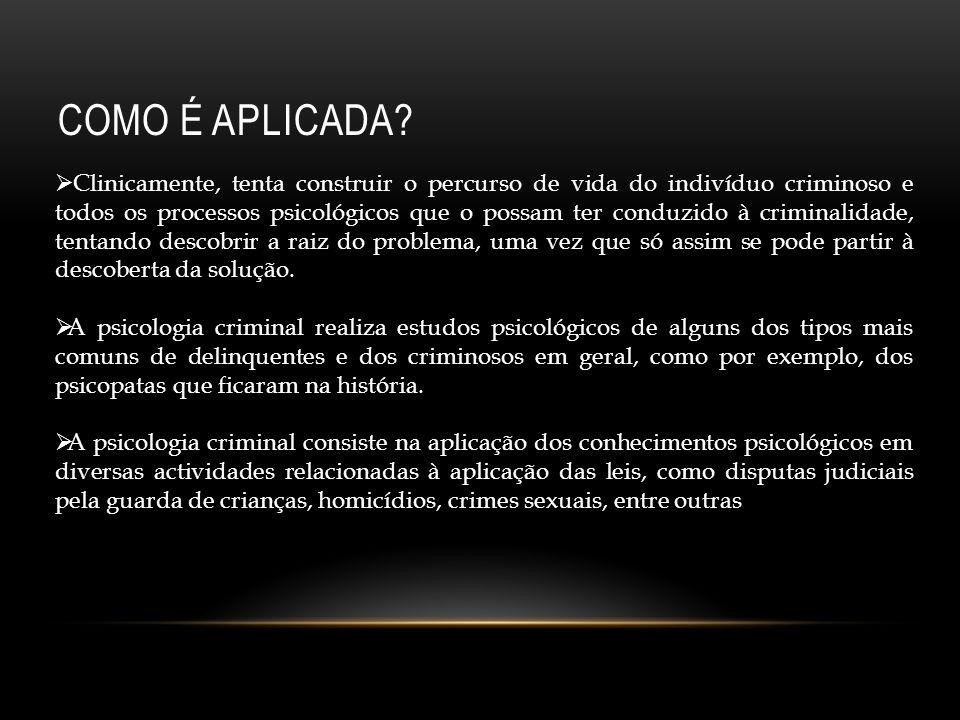 O PSICÓLOGO CRIMINAL A actividade do psicólogo criminal desenvolve-se nas instituições directa ou indirectamente relacionadas com o crime (estabelecimentos prisionais, tribunais, centros de custódia de menores, estruturas policiais e outras.) Podem-se encontrar peritos nesta área em instituições hospitalares do tipo psiquiátrico.
