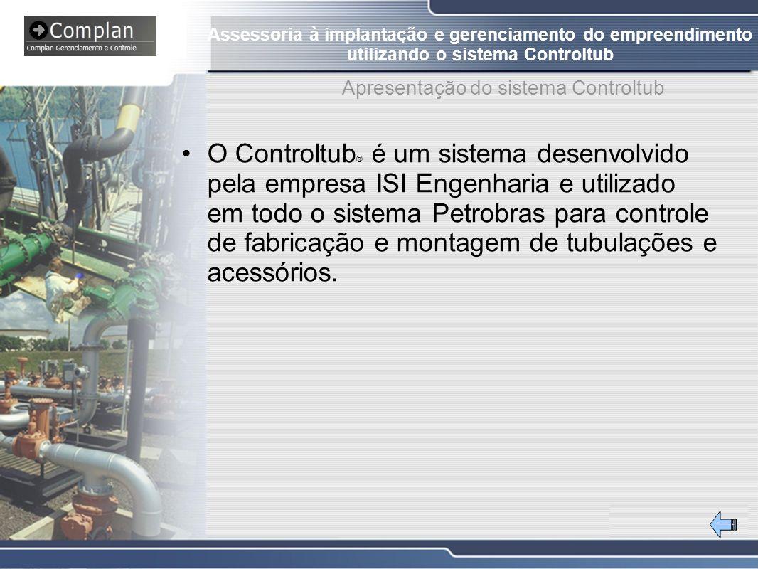 #Slide 2 O Controltub ® é um sistema desenvolvido pela empresa ISI Engenharia e utilizado em todo o sistema Petrobras para controle de fabricação e montagem de tubulações e acessórios.