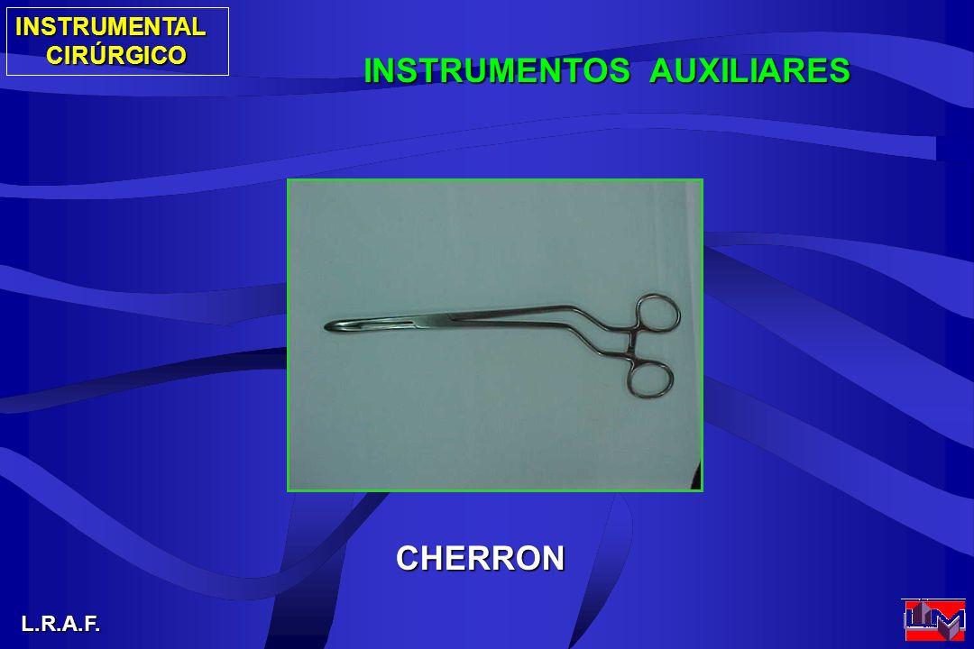 INSTRUMENTALCIRÚRGICO L.R.A.F. INSTRUMENTOS AUXILIARES CHERRON