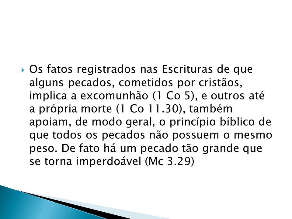 15.O absolutismo graduado enfraquece a veracidade da Escritura.