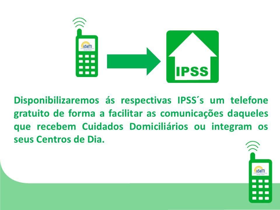 Disponibilizaremos ás respectivas IPSS´s um telefone gratuito de forma a facilitar as comunicações daqueles que recebem Cuidados Domiciliários ou integram os seus Centros de Dia.